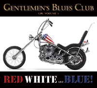 GENTLEMEN'S BLUES CLUB: Vol. 3 - Red White and Blue!